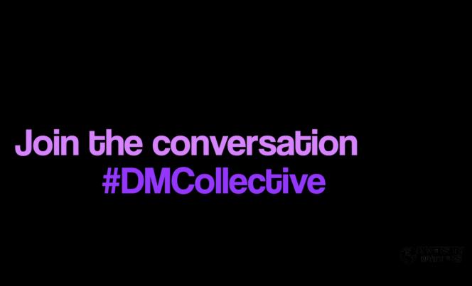 DM Collective #DMCollective
